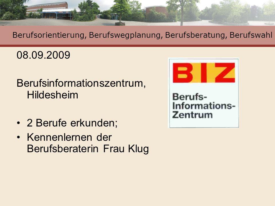 Berufsorientierung, Berufswegplanung, Berufsberatung, Berufswahl Oktober 2009 Praktikumsbörse in der RS Schüler/-innen Jg.