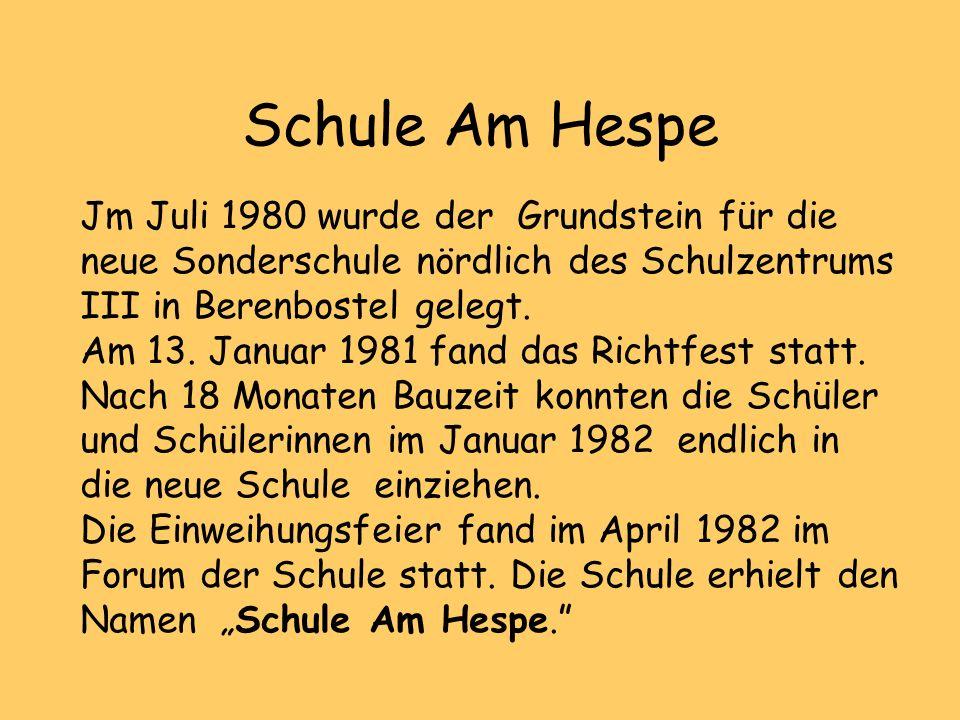 Schule Am Hespe Jm Juli 1980 wurde der Grundstein für die neue Sonderschule nördlich des Schulzentrums III in Berenbostel gelegt. Am 13. Januar 1981 f