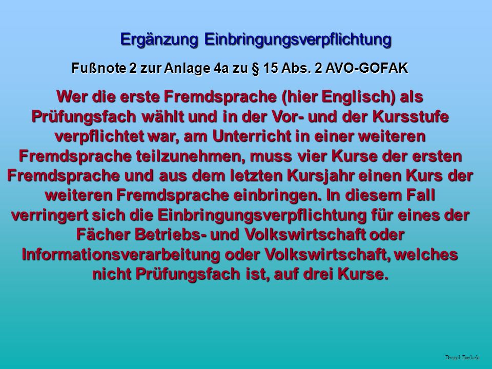 Diegel-Barkela Ergänzung Einbringungsverpflichtung Ergänzung Einbringungsverpflichtung Fußnote 2 zur Anlage 4a zu § 15 Abs.