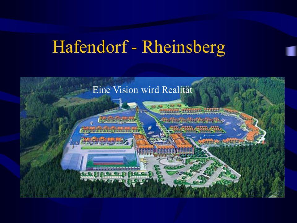 Hafendorf - Rheinsberg Eine Vision wird Realität