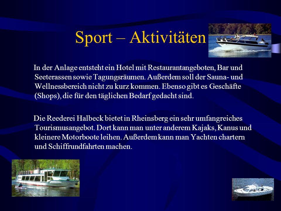Sport – Aktivitäten In der Anlage entsteht ein Hotel mit Restaurantangeboten, Bar und Seeterassen sowie Tagungsräumen.