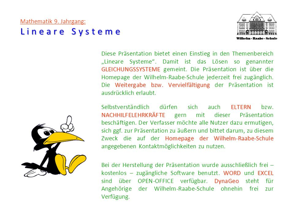 Lineare Systeme Mathematik 9. Jahrgang: Lineare Systeme y = - 0,5 x + 3 y = 2 x - 2