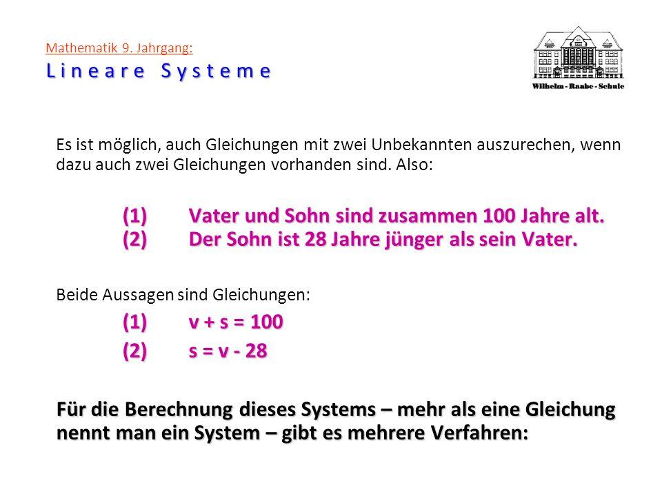 Lineare Systeme Mathematik 9. Jahrgang: Lineare Systeme Es ist möglich, auch Gleichungen mit zwei Unbekannten auszurechen, wenn dazu auch zwei Gleichu