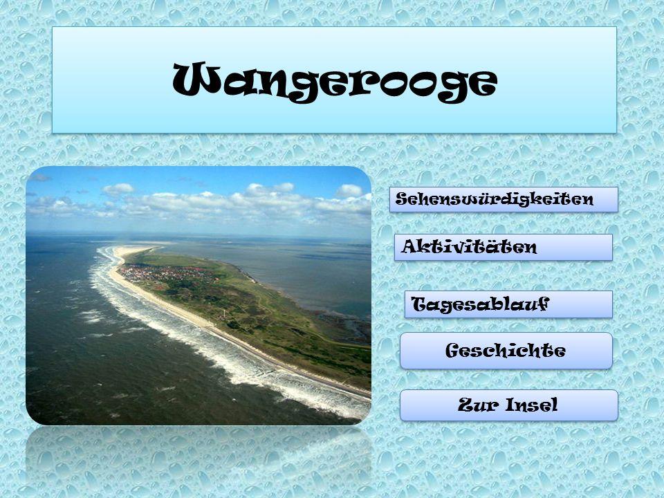 Wangerooge Sehenswürdigkeiten Aktivitäten Tagesablauf Geschichte Zur Insel