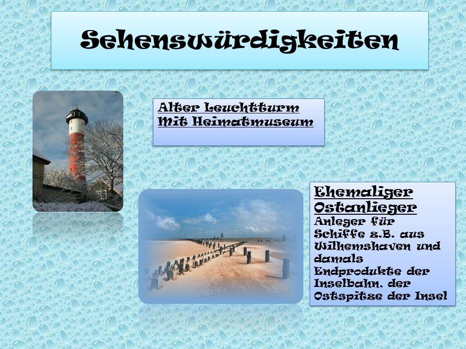 Sehenswürdigkeiten Alter Leuchtturm Mit Heimatmuseum Alter Leuchtturm Mit Heimatmuseum Ehemaliger Ostanlieger Anleger für Schiffe z.B. aus Wilhemshave
