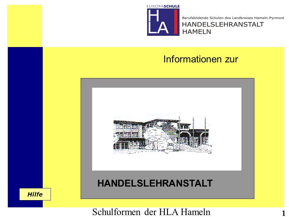 Schulformen der HLA Hameln 2 Die Handelslehranstalt ist Partner im Bereich der Beruflichen Aus- bildung.