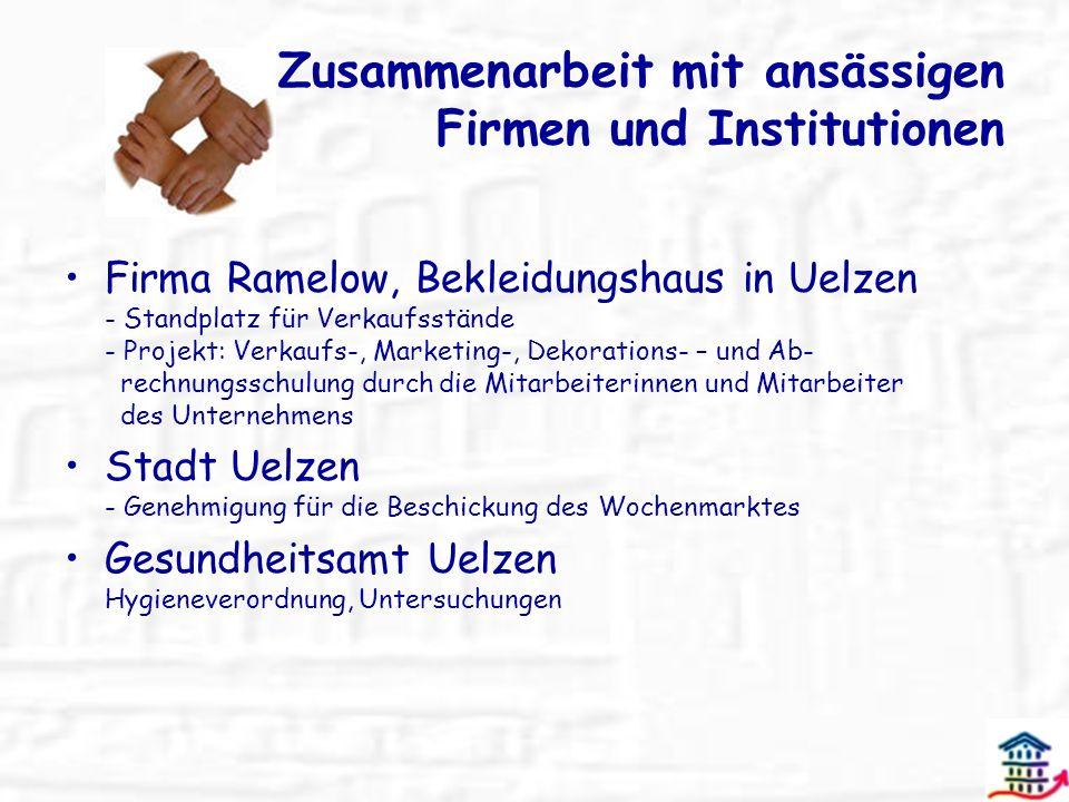 Zusammenarbeit mit ansässigen Firmen und Institutionen Firma Ramelow, Bekleidungshaus in Uelzen - Standplatz für Verkaufsstände - Projekt: Verkaufs-,