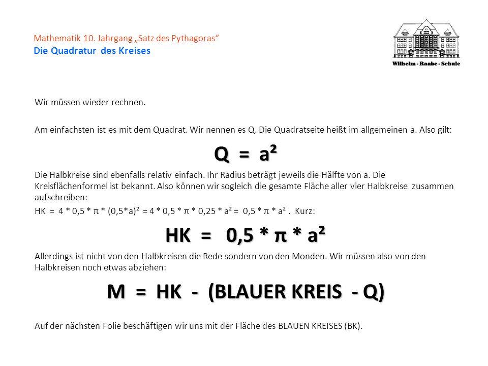 Mathematik 10. Jahrgang Satz des Pythagoras Die Quadratur des Kreises