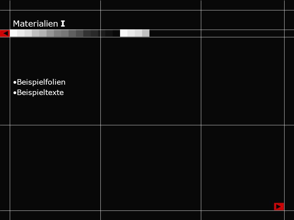 Materialien I Beispielfolien Beispieltexte