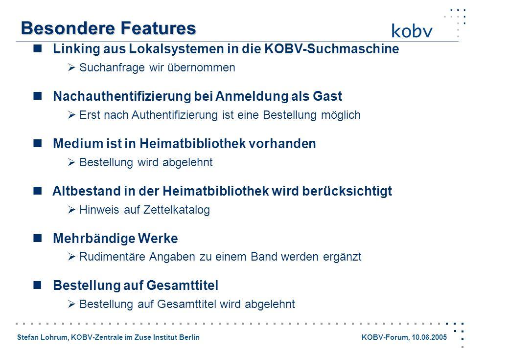 Stefan Lohrum, KOBV-Zentrale im Zuse Institut Berlin KOBV-Forum, 10.06.2005 Linking aus Lokalsystemen in die KOBV-Suchmaschine Suchanfrage wir übernom