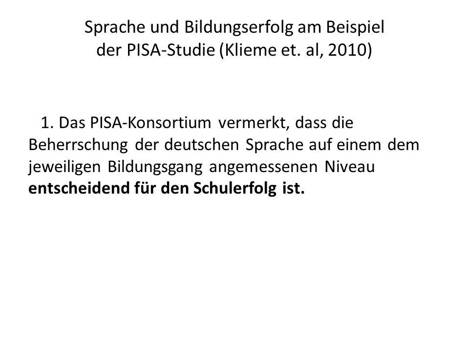 Sprache und Bildungserfolg am Beispiel der PISAStudie (Klieme et.
