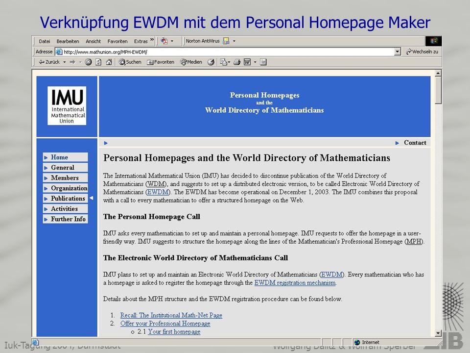 Iuk-Tagung 2004, Darmstadt Wolfgang Dalitz & Wolfram Sperber Verknüpfung EWDM mit dem Personal Homepage Maker