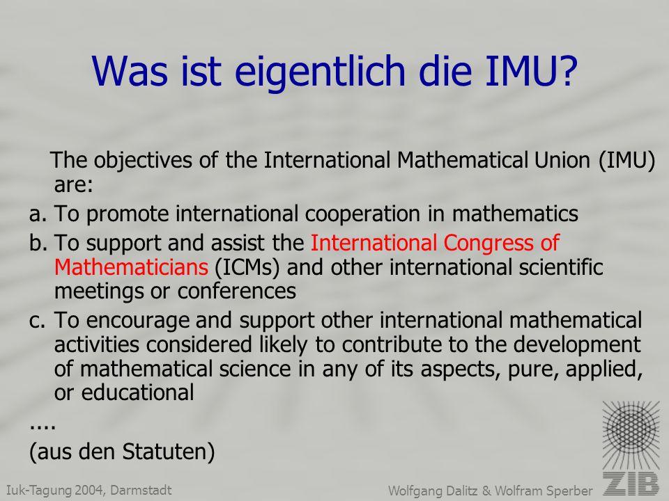 Iuk-Tagung 2004, Darmstadt Wolfgang Dalitz & Wolfram Sperber Was ist eigentlich die IMU.