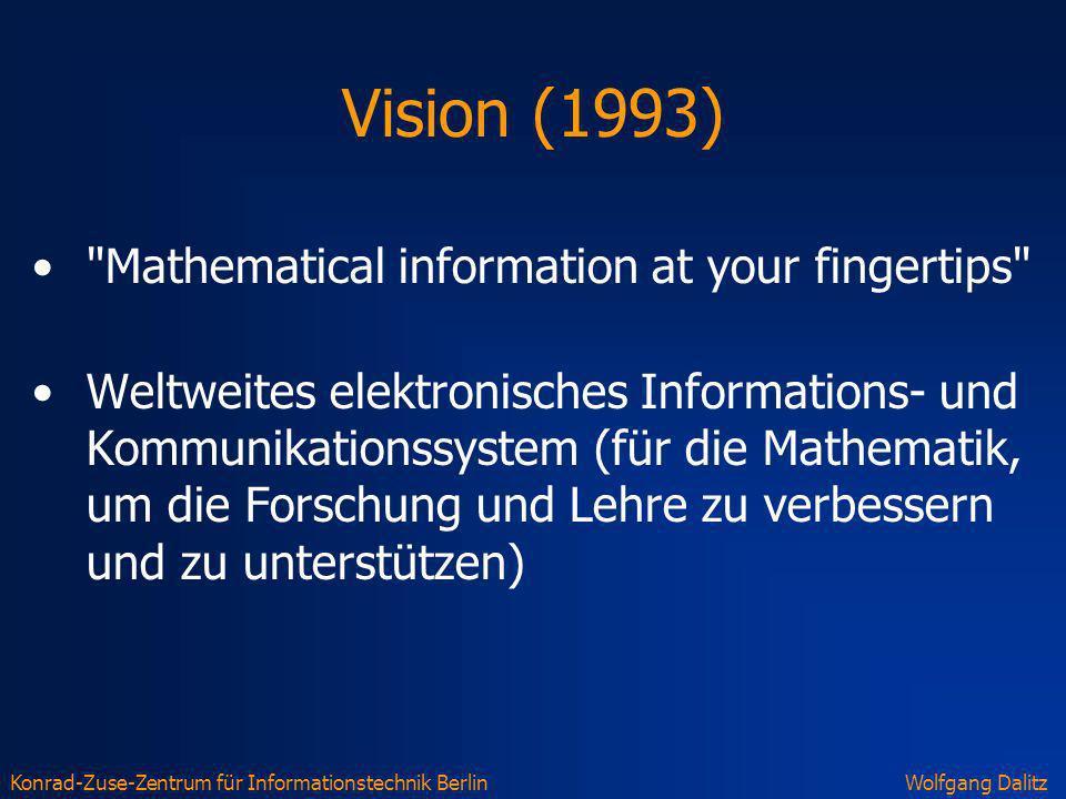 Konrad-Zuse-Zentrum für Informationstechnik BerlinWolfgang Dalitz Vision (1993)