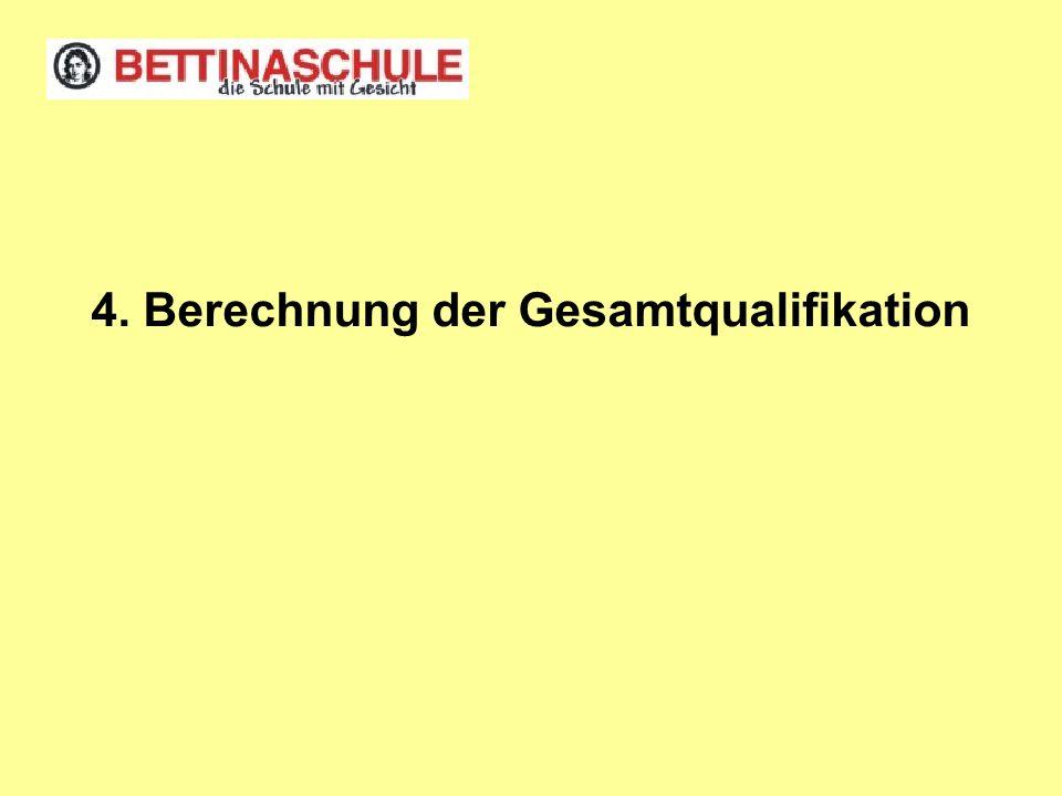 4. Berechnung der Gesamtqualifikation