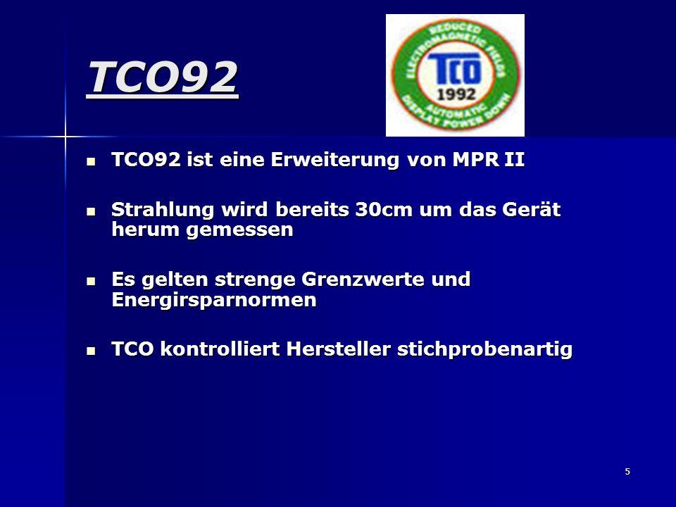 6 TCO95 Erweiterung von TCO92 Erweiterung von TCO92 Nicht nur Bildschirme sondern auch Tastaturen und Rechner werden bewertet Nicht nur Bildschirme sondern auch Tastaturen und Rechner werden bewertet Strahlenemissionen wie bei TCO92 Strahlenemissionen wie bei TCO92 Energiesparvorgaben werden von TCO92 übernommen Energiesparvorgaben werden von TCO92 übernommen Zusätzlich DIN EN ISO 9241-3 Zertifizierung Zusätzlich DIN EN ISO 9241-3 Zertifizierung TCO95 fordert Umweltverträglichkeit TCO95 fordert Umweltverträglichkeit