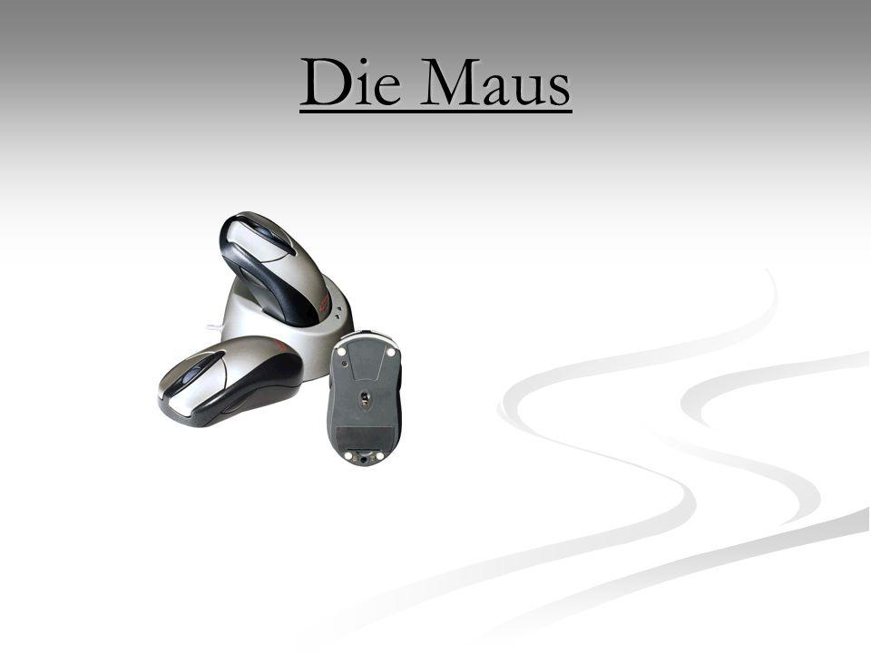 Die Maus ist eine etwa mausgroße Zusatzeinrichtung zu einem Bildschirm, deren Bewegung aus einer ebenen Fläche von der Positionsmarke auf dem Bildschirm in Richtung und Geschwindigkeit unmittelbar nachvollzogen wird.