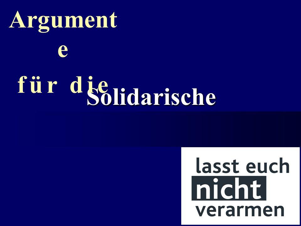 Solidarische Alterssicherung Argument e f ü r d i e