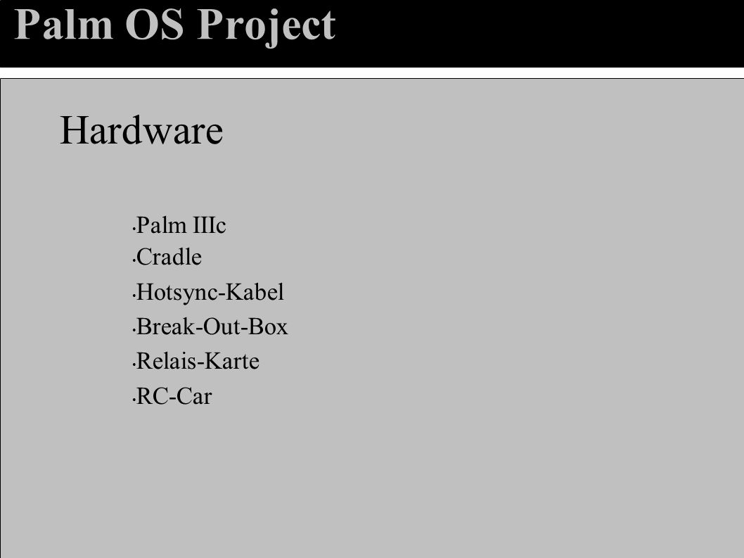Palm OS Project Hardware Palm IIIc Cradle Hotsync-Kabel Break-Out-Box Relais-Karte RC-Car