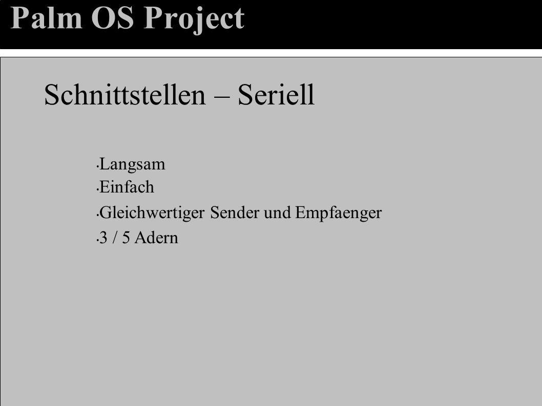 Palm OS Project Schnittstellen – Seriell Langsam Einfach Gleichwertiger Sender und Empfaenger 3 / 5 Adern