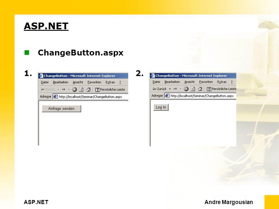 ASP.NET Andre Margousian ASP.NET ChangeButton.aspx 1.2.