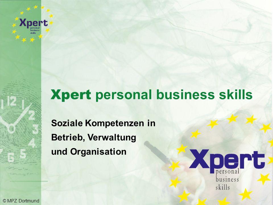 Xpert personal business skills - nach Abschluss von drei Einzelbausteinen aus zwei Kompetenzbereichen Xpert personal business skills pro - nach Absolvierung von zwei weiteren Modulen (mind.