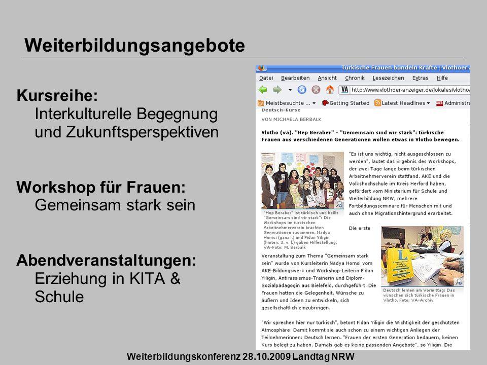 Kursreihe: Interkulturelle Begegnung und Zukunftsperspektiven Workshop für Frauen: Gemeinsam stark sein Abendveranstaltungen: Erziehung in KITA & Schu