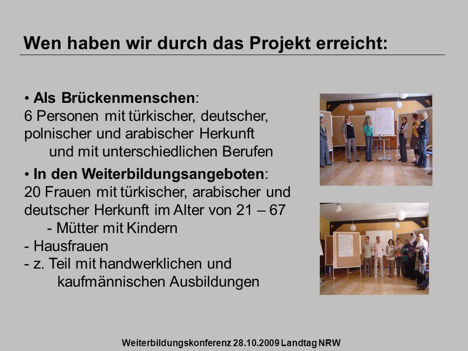 Als Brückenmenschen: 6 Personen mit türkischer, deutscher, polnischer und arabischer Herkunft und mit unterschiedlichen Berufen In den Weiterbildungsa
