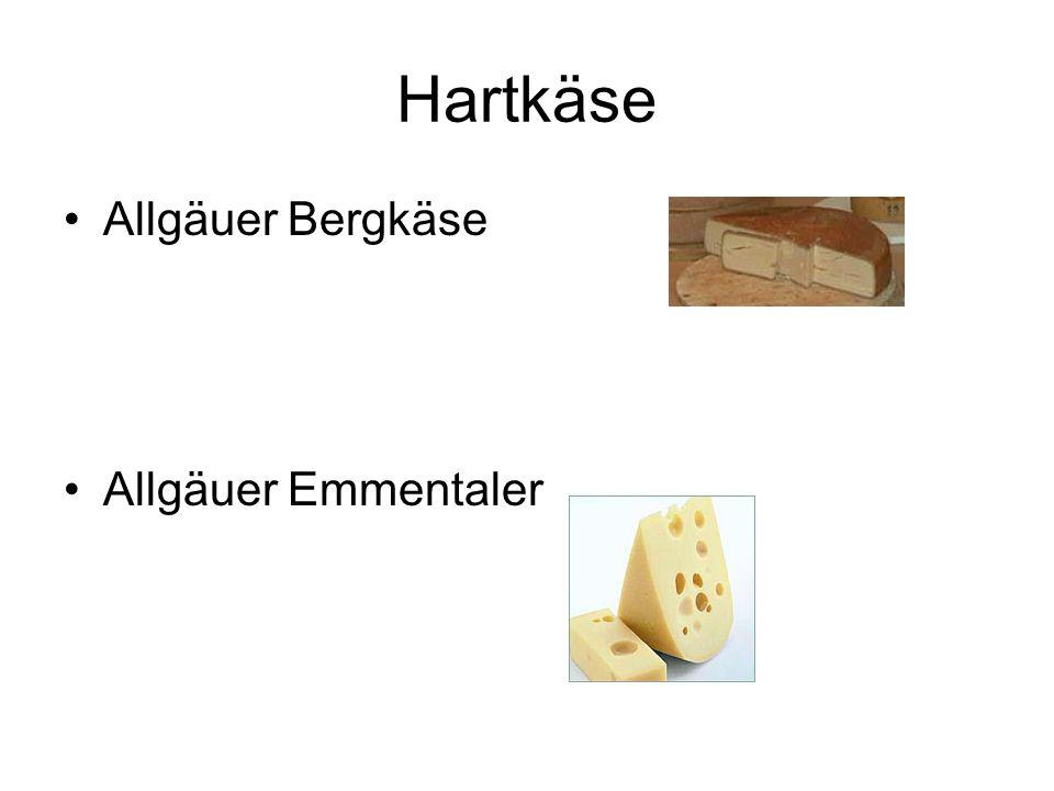 Hartkäse Allgäuer Bergkäse Allgäuer Emmentaler