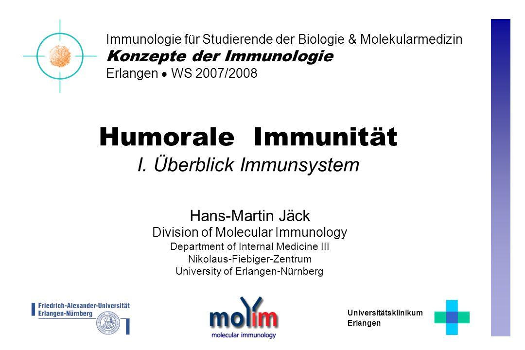 Humorale Immunität I.