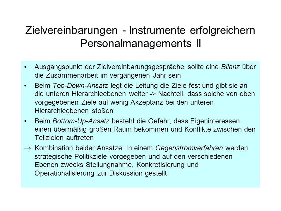 Zielvereinbarungen - Instrumente erfolgreichern Personalmanagements II Ausgangspunkt der Zielvereinbarungsgespräche sollte eine Bilanz über die Zusamm