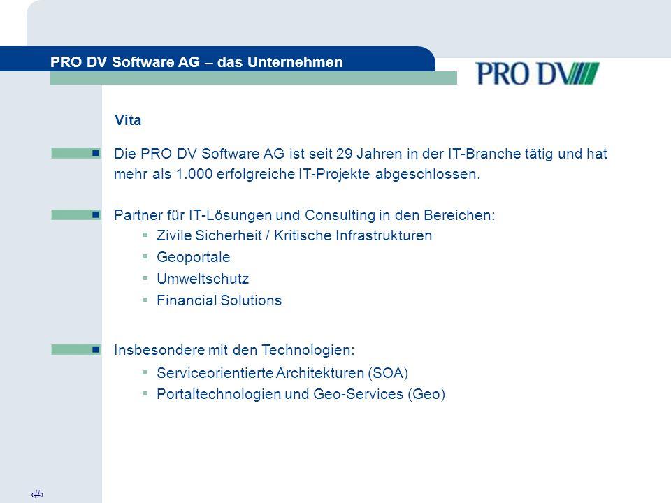 3 PRO DV Software AG – das Unternehmen Die PRO DV Software AG ist seit 29 Jahren in der IT-Branche tätig und hat mehr als 1.000 erfolgreiche IT-Projekte abgeschlossen.