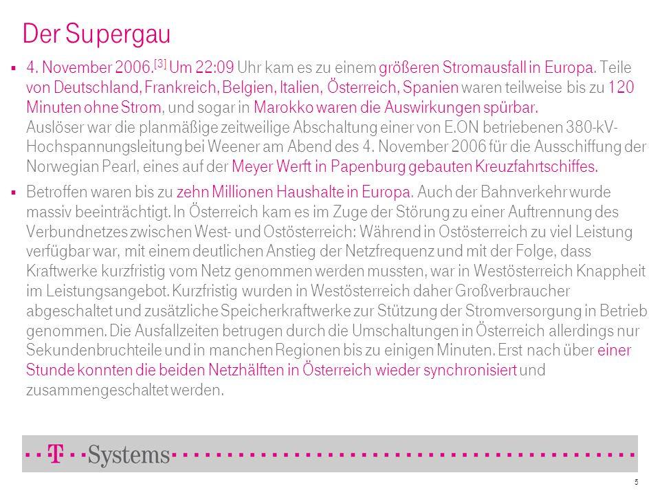 Der Supergau 4. November 2006. [3] Um 22:09 Uhr kam es zu einem größeren Stromausfall in Europa. Teile von Deutschland, Frankreich, Belgien, Italien,