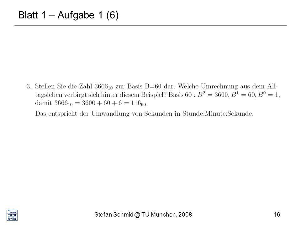 Stefan Schmid @ TU München, 200816 DISTRIBUTED COMPUTING Blatt 1 – Aufgabe 1 (6)