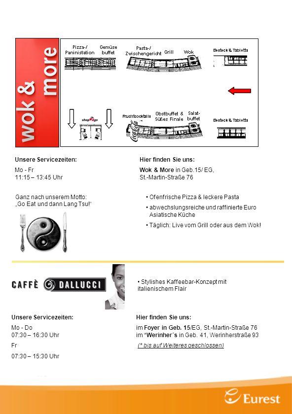 Ofenfrische Pizza & leckere Pasta abwechslungsreiche und raffinierte Euro Asiatische Küche Täglich: Live vom Grill oder aus dem Wok! Unsere Servicezei