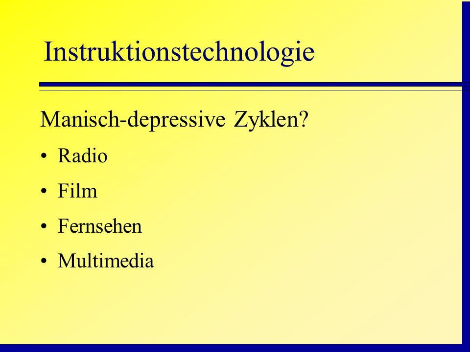 Instruktionstechnologie Manisch-depressive Zyklen? Radio Film Fernsehen Multimedia