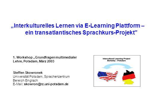 Interkulturelles Lernen via E-Learning Plattform – ein transatlantisches Sprachkurs-Projekt