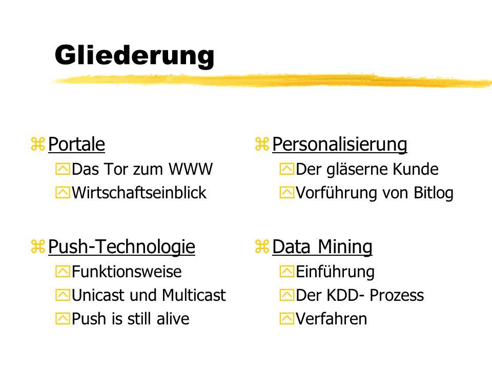 Internet Ökonomie Portale, Push - Technologie und Personalisierung Michael Augustin 26.6.2003