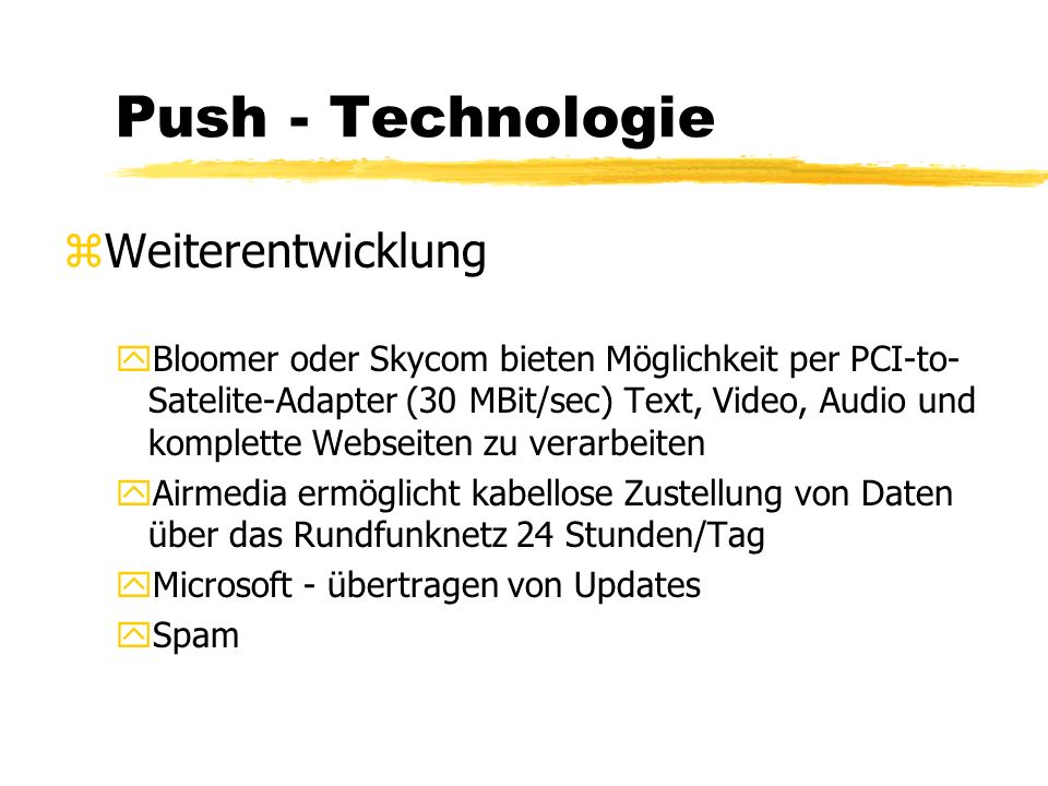 Push - Technologie Push is still alive
