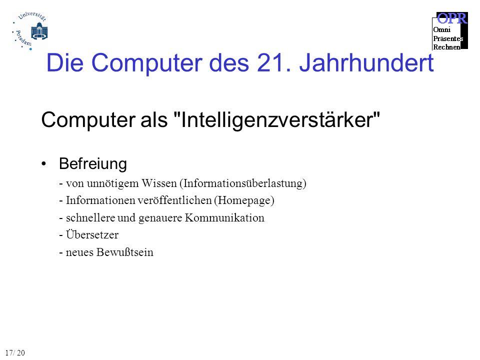Die Computer des 21. Jahrhundert Computer als
