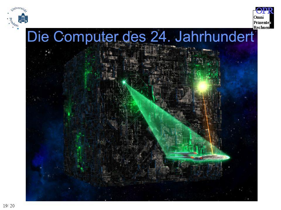 Die Computer des 24. Jahrhundert 19/ 20