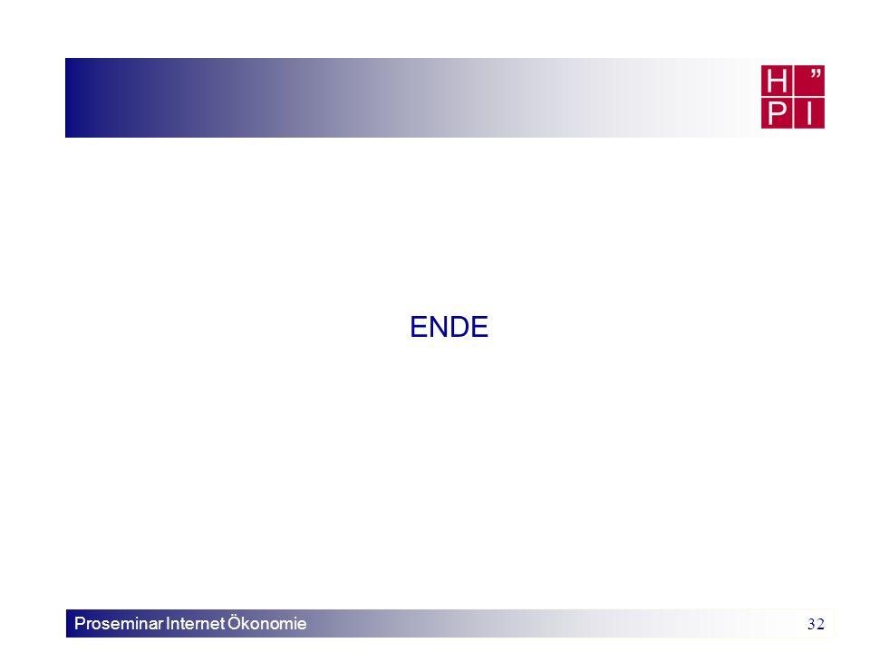 Proseminar Internet Ökonomie 32 ENDE