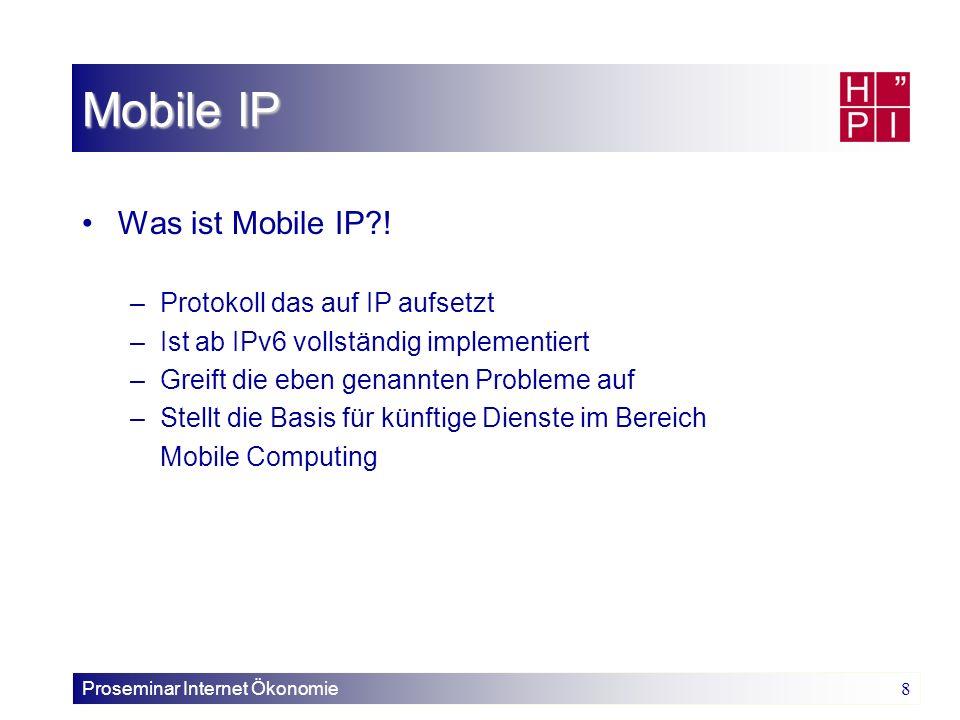 Proseminar Internet Ökonomie 19 binding update message CN binding update message: IP & CoA des MH Zeitstempel Tunnel an MH