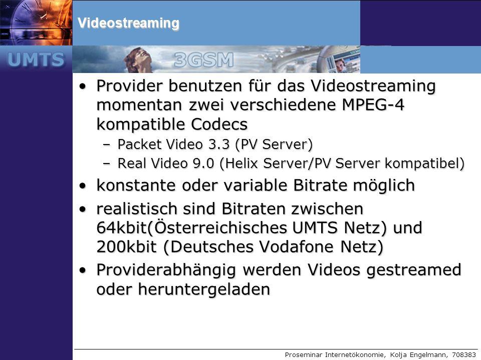Proseminar Internetökonomie, Kolja Engelmann, 708383Videostreaming Provider benutzen für das Videostreaming momentan zwei verschiedene MPEG-4 kompatib