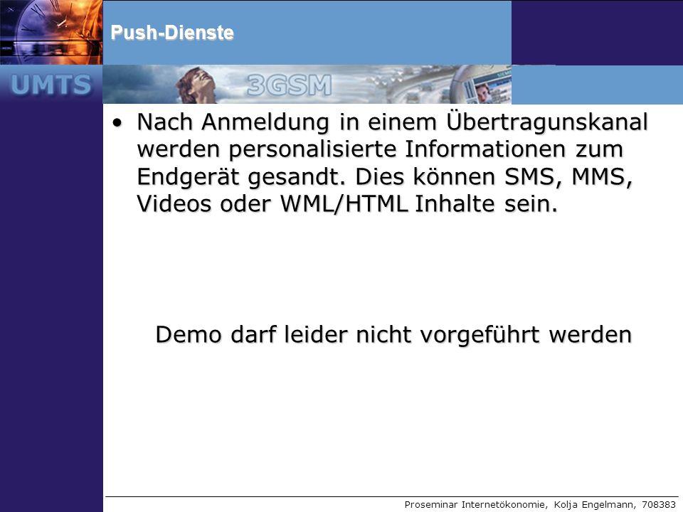 Proseminar Internetökonomie, Kolja Engelmann, 708383Push-Dienste Nach Anmeldung in einem Übertragunskanal werden personalisierte Informationen zum End