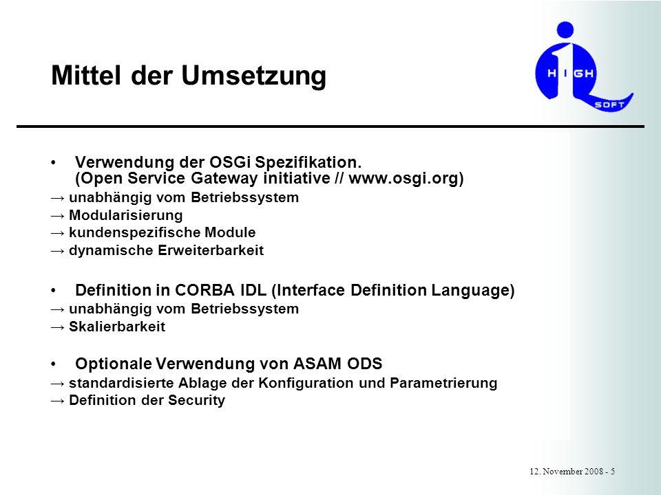 Mittel der Umsetzung 12. November 2008 - 5 Verwendung der OSGi Spezifikation.