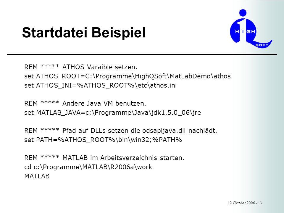 Startdatei Beispiel 12.Oktober 2006 - 13 REM ***** ATHOS Varaible setzen.