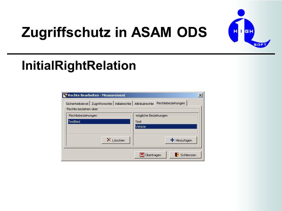 Zugriffschutz in ASAM ODS InitialRightRelation