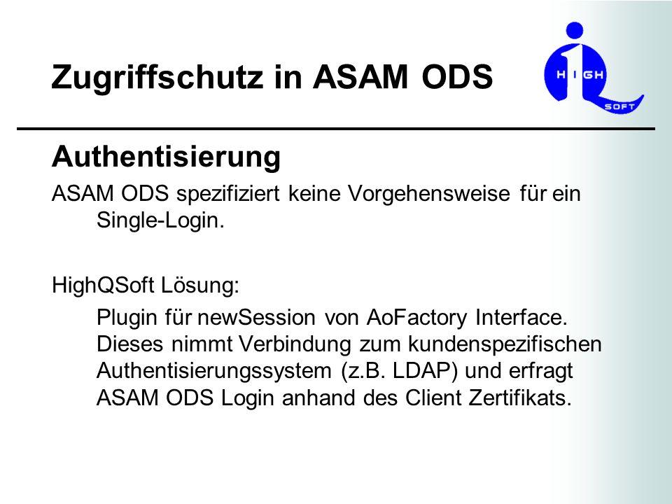 Zugriffschutz in ASAM ODS Anforderungen an Modell Erstellung -AoUser und AoUserGroup müssen im Modell vorhanden sein.