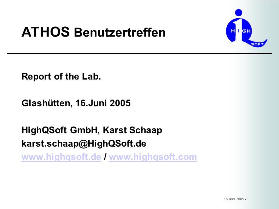 ATHOS Benutzertreffen 16.Juni 2005 - 1 Report of the Lab.